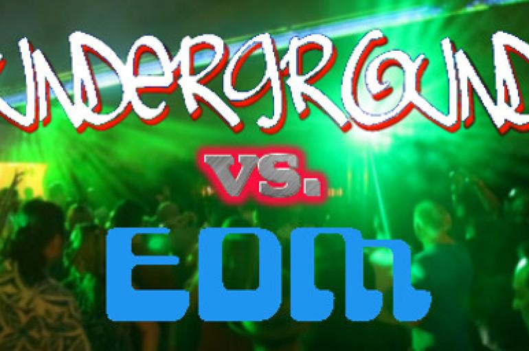 EDM Versus Underground Debate. Worthwhile Discussion? You Bet! (Op-Ed)