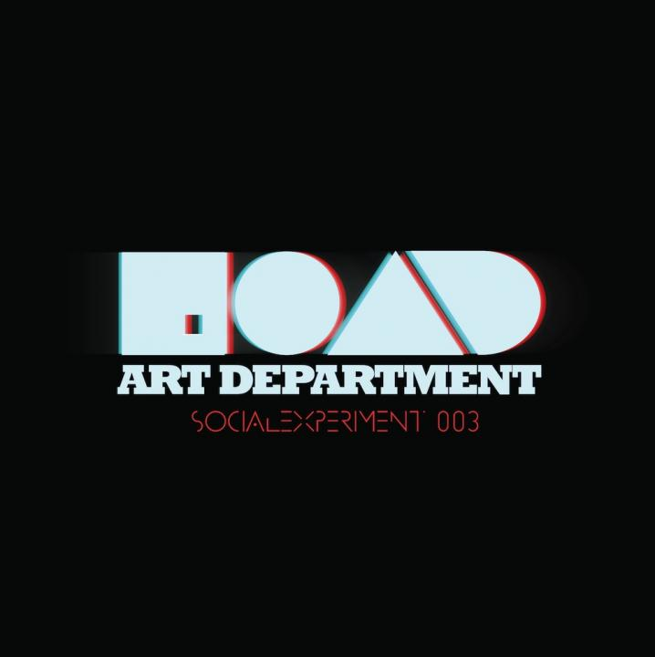 Art Department Release Social Experiment 003 [MUSIC]