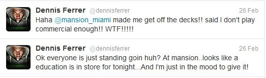 Dennis Ferrer tweets about incident.