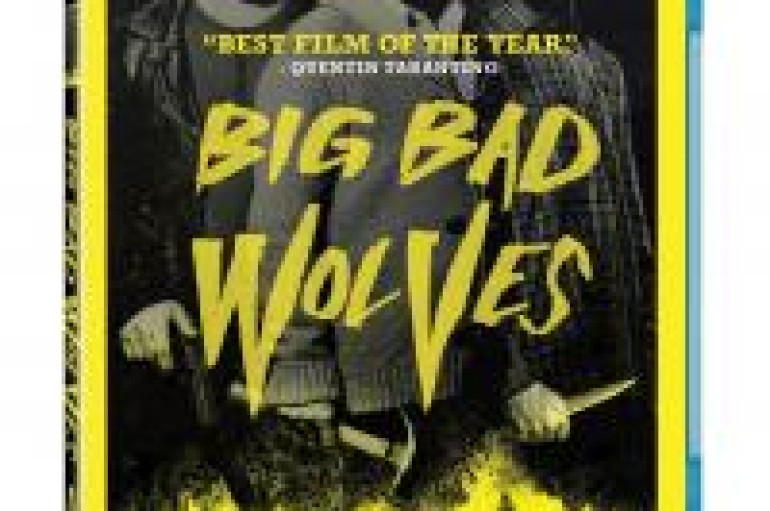 Movie Pick & Peek: BIG BAD WOLVES