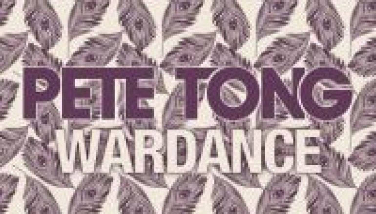 Preview Pete Tong's Latest Wardance
