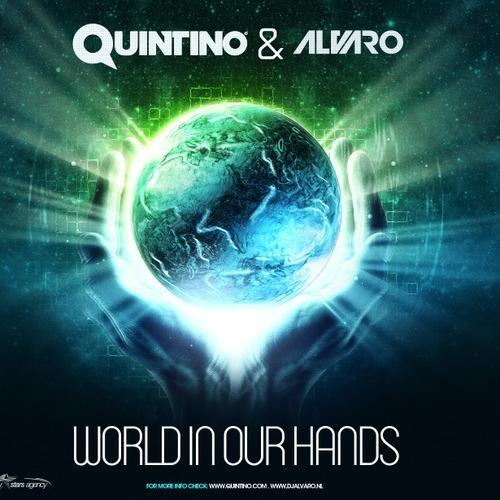 NEW MUSIC: Quintino & Alvaro - World In Our Hands