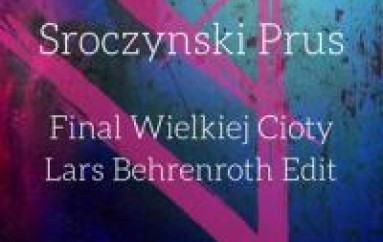 NEW MUSIC: Final Wielkiej Cioty (LARS BEHRENROTH EDIT)