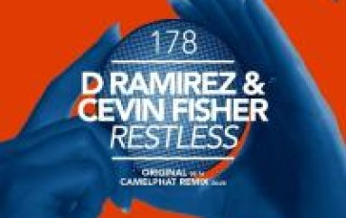 D. Ramirez & Cevin Fisher Are Feeling 'RESTLESS'