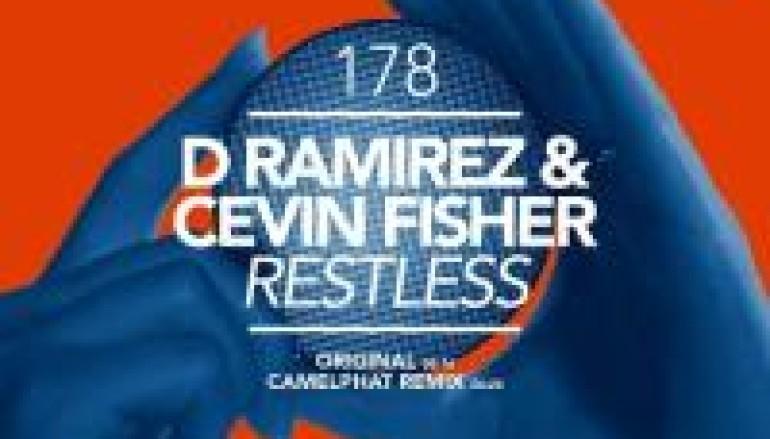 D. Ramirez & Cevin Fisher Are Feeling 'RESTLESS'