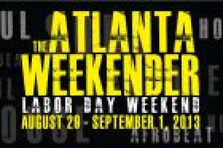 ATL WKNDR 2013: SIX DAYS OF A WEEKEND