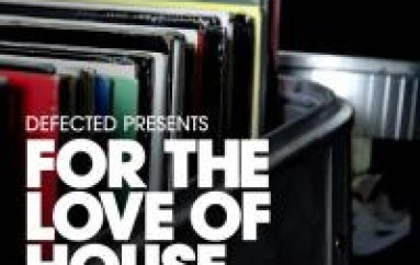 Defected Present New For The Love Of House Series