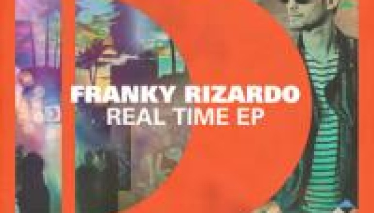 Franky Rizardo – Real Time EP 'Real Love' Out today!