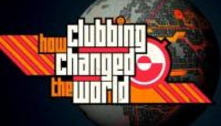 New Doc How Clubbing Changed the World Is A Must Watch