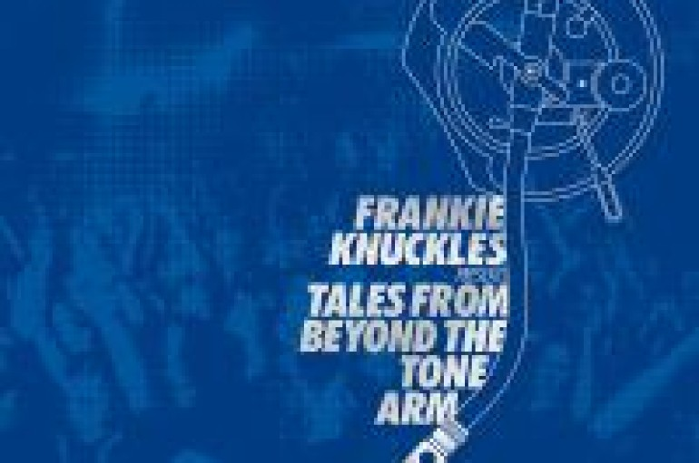 Frankie Knuckles Set To Drop New Album 'Tales From Beyond The Tone Arm'