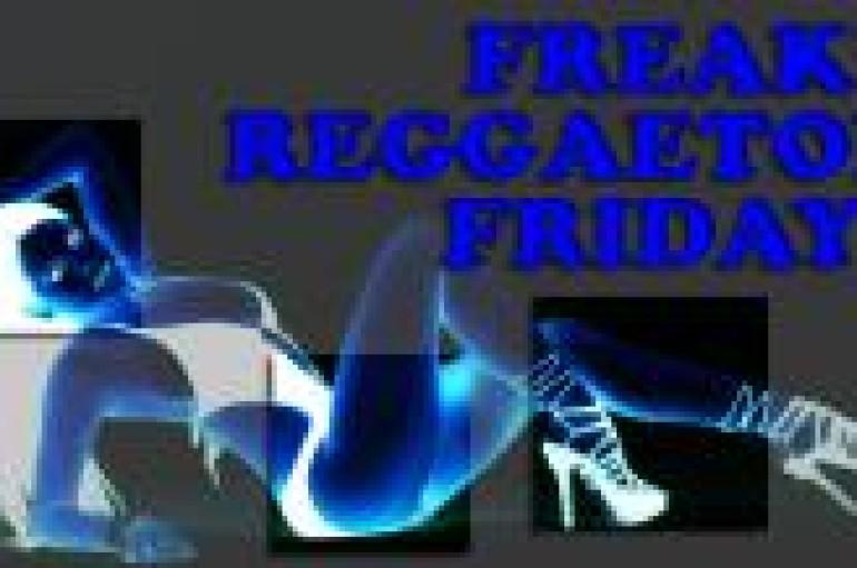 FREAKY REGGAETON FRIDAYS – 12.16.11