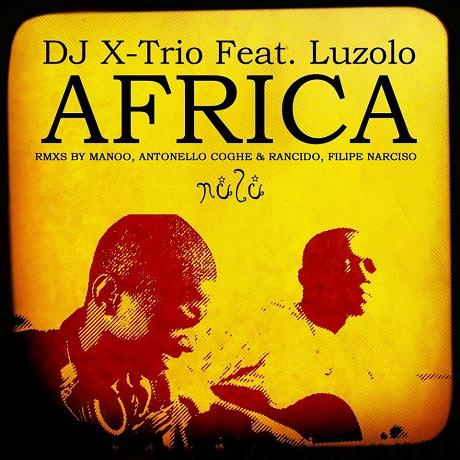 DJ X-Trio New Single Africa Keeps Motherland Pumping [MUSIC]