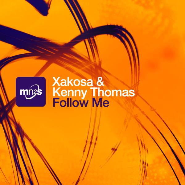 "Xakosa & Kenny Thomas ""Follow Me"""