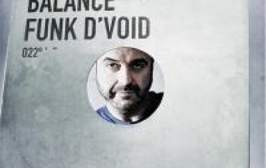 Preview Funk D'void's Latest – Balance 022 [MUSIC]