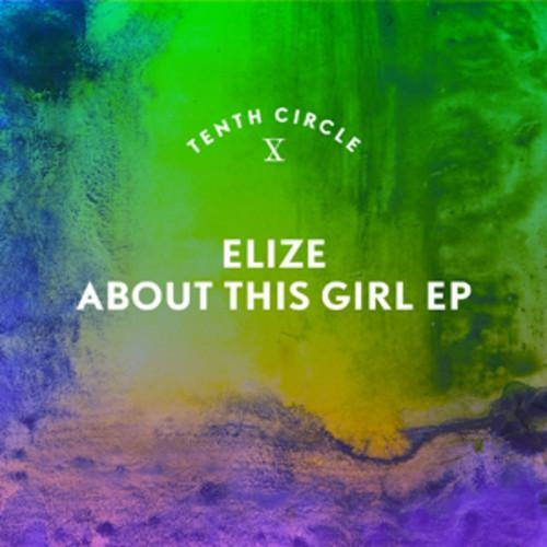 French Producer Elize Tells Us 'About This Girl'