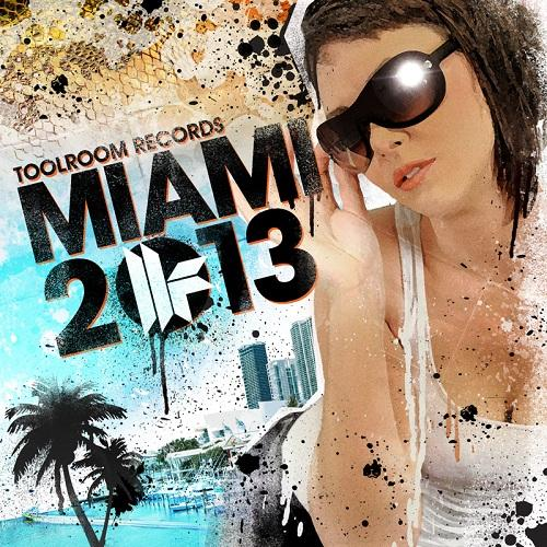 Massive Toolroom Records Miami 2013 Is Here!