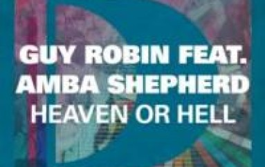 New Guy Robin ' Heaven Or Hell' featuring Amba Shepherd
