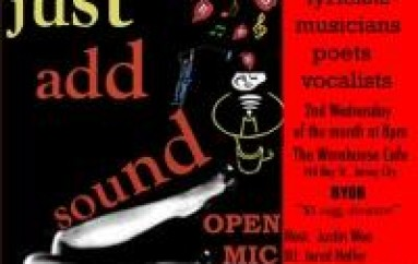 Open Mic Series – Just Add Sound: The Heat is ON!