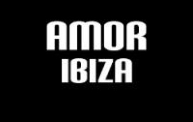 Amor Ibiza – Must See And Hear [VIDEO]