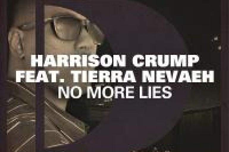 Listen To Harrison Crump's Latest No More Lies Ft. Tierra Nevaeh