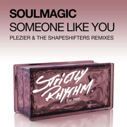 New Music: Soulmagic - Someone Like You