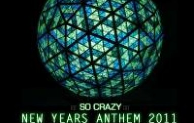 MUSIC: So Crazy – New Years Anthem Feat. Dj Mad and David S