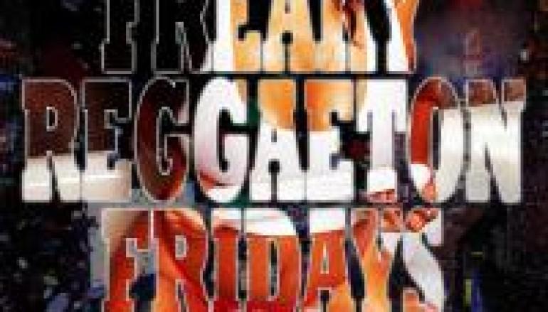 FREAKY REGGAETON FRIDAYS – 12.30.11