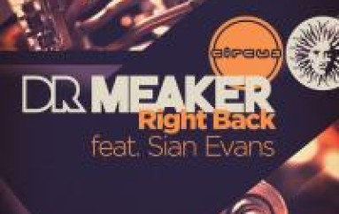 NEW MUSIC: DR MEAKER SLAYS EM WITH RIGHT BACK