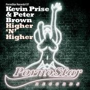 Kevin Prise & Peter Brown - Higher N Higher