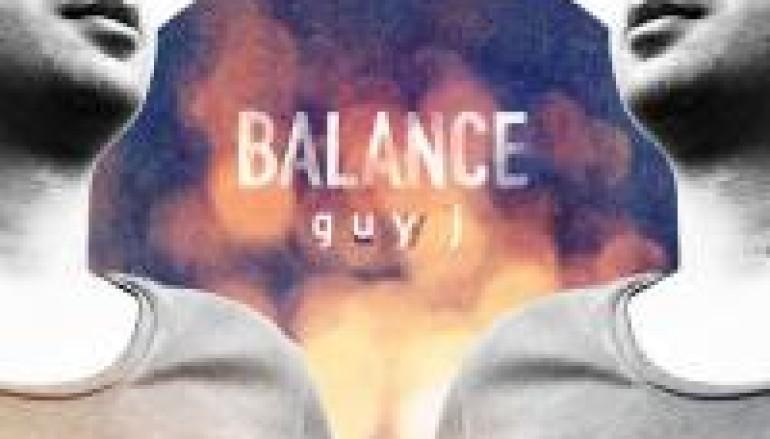 NEW MUSIC: Balance Music Presents Guy J